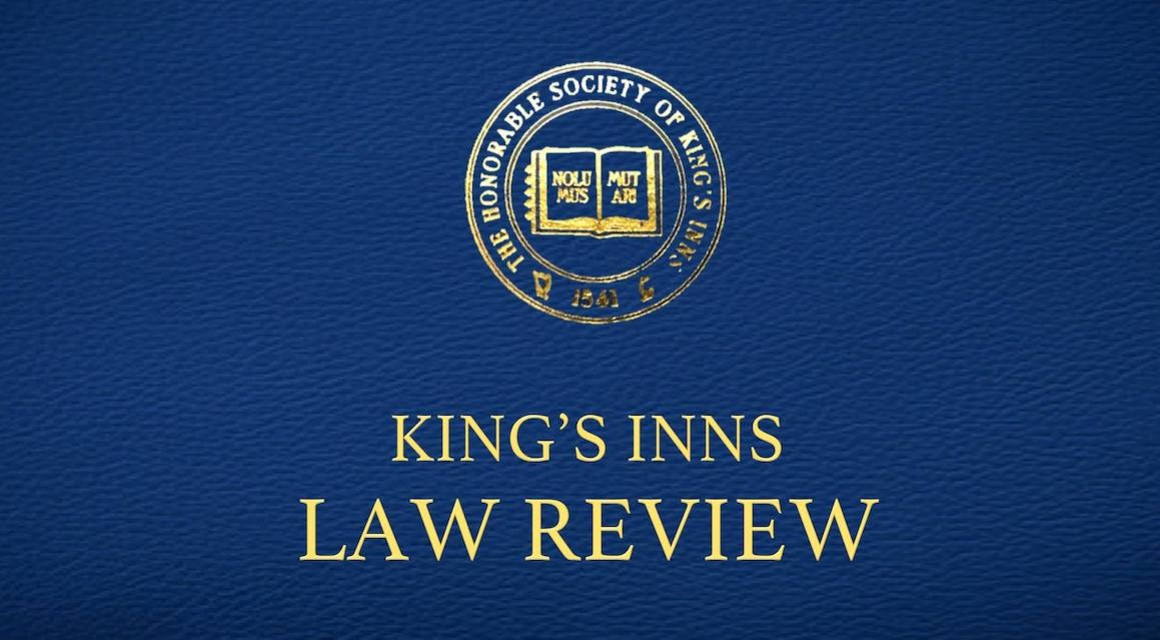 Launch of King's Inns Law Review Volume VIII